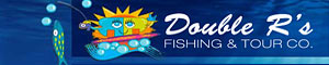 Double R's Fishing and Tour Company