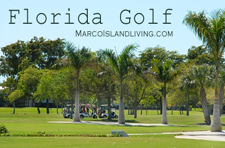 GUlf Coast FL GOlf,Marco Island Golf,Naples FL GOlf, Florida Golfing, FLoria Golf Vacations, FL Golf Communities, FL GOlfing, FLorida Golf Centes, FL. Golf, GOlf Real Estate, Golf Course Properties, Golfing, Marco Island GOlf Resort, Marco Marriott GOlf, Marco Island Country Club
