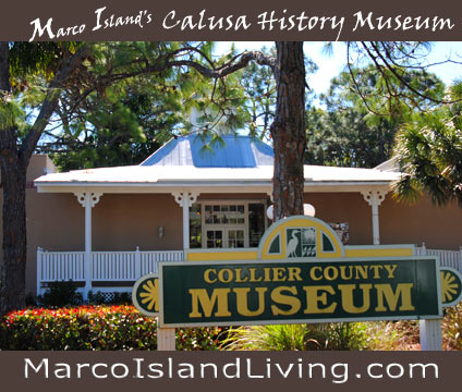 Collier County Museum, Marco Island Florida History Museum